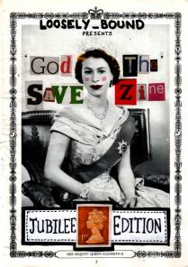God Save The Zine by Loosely Bound